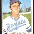 KANSAS CITY ROYALS LARRY GURA 1979 TOPPS # 19 EX/NM