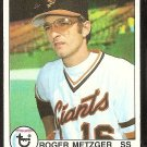 SAN FRANCISCO GIANTS ROGER METZGER 1979 TOPPS # 167 EX/NM