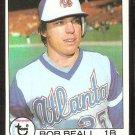 ATLANTA BRAVES BOB BEALL 1979 TOPPS # 222 NM SOC