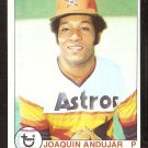 HOUSTON ASTROS JOAQUIN ANDUJAR 1979 TOPPS # 471 EX/NM SOC