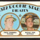 PITTSBURGH PIRATES ROOKIE STARS FRED CAMBRIA RICHIE ZISK 1972 TOPPS # 392 VG
