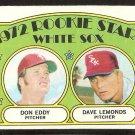 CHICAGO WHITE SOX ROOKIE STARS DON EDDY DAVE LEMONDS 1972 TOPPS # 413 VG