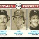 KANSAS CITY ROYALS ROOKIE PROSPECTS RANDY BASS GAUDET McGILBERRY 1979 TOPPS # 707 NR MT SOC