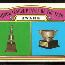 MINOR LEAGUE PLAYER OF THE YEAR AWARD 1972 TOPPS # 624 VG/EX