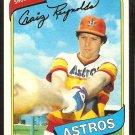 HOUSTON ASTROS CRAIG REYNOLDS 1980 TOPPS # 129 NM/MT