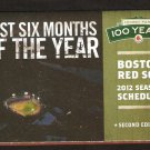 BOSTON RED SOX 2012 POCKET SCHEDULE BEST 6 MONTHS OF THE YEAR