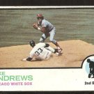 CHICAGO WHITE SOX MIKE ANDREWS 1973 TOPPS # 42 good