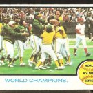 WORLD SERIES CHAMPIONS OAKLAND ATHLETICS CELEBRATE 1973 TOPPS # 210 good