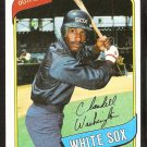 CHICAGO WHITE SOX CLAUDELL WASHINGTON 1980 TOPPS # 322 EX