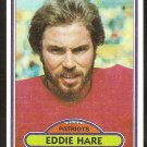 NEW ENGLAND PATRIOTS EDDIE HARE ROOKIE CARD RC 1980 TOPPS # 396 EX