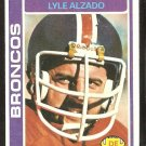 DENVER BRONCOS LYLE ALZADO 1978 TOPPS # 40 EX