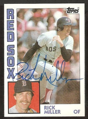 Boston Red Sox Rick Miller Signed Autograph 1984 Topps Baseball Card # 344