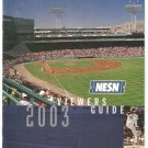 2003 Boston Red Sox NESN cable Network Viewers Guide