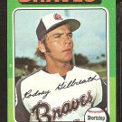 1975 Topps # 431 Atlanta Braves Rod Gilbreath ex-nm