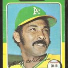1975 Topps Baseball Card # 545 Oakland A's Athletics Billy Williams good