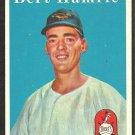 BALTIMORE ORIOLES BERT HAMRIC 1958 TOPPS # 336 EX