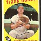KANSAS CITY ATHLETICS FRANK HOUSE 1959 TOPPS # 313