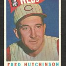 CINCINNATI REDS FRED HUTCHINSON 1960 TOPPS # 219 G