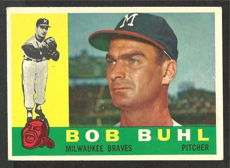 MILWAUKEE BRAVES BOB BUHL 1960 TOPPS # 374 EX