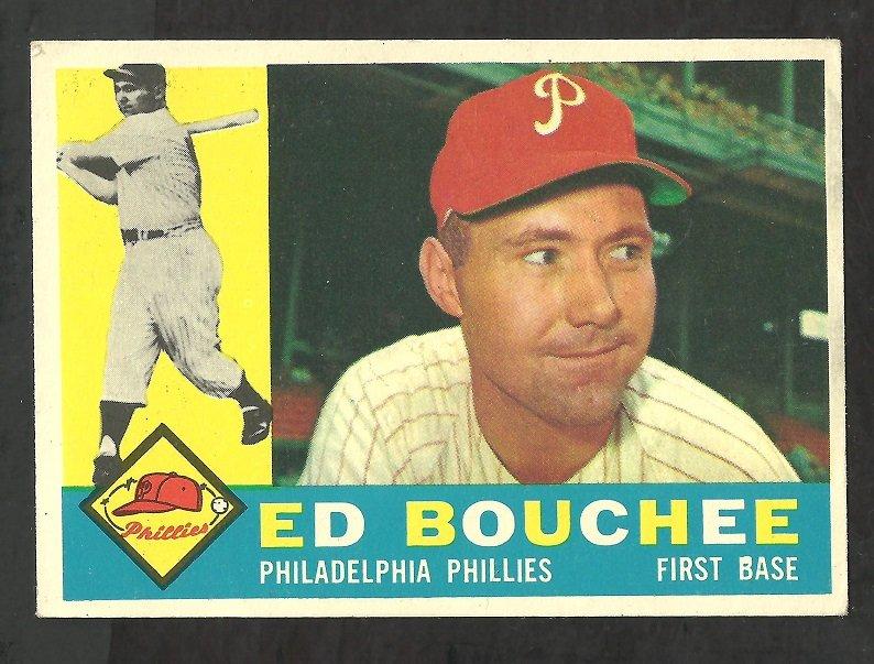PHILADELPHIA PHILLIES ED BOUCHEE 1960 TOPPS # 347 EX
