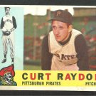 PITTSBURGH PIRATES CURT RAYDON 1960 TOPPS # 49