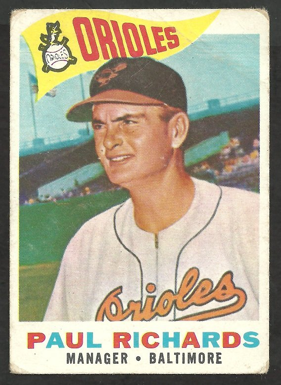 BALTIMORE ORIOLES PAUL RICHARDS 1960 TOPPS # 224 G