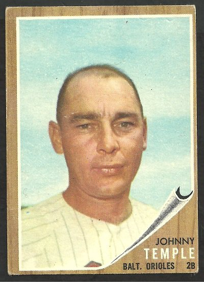 BALTIMORE ORIOLES JOHNNY TEMPLE 1962 TOPPS # 34 VG