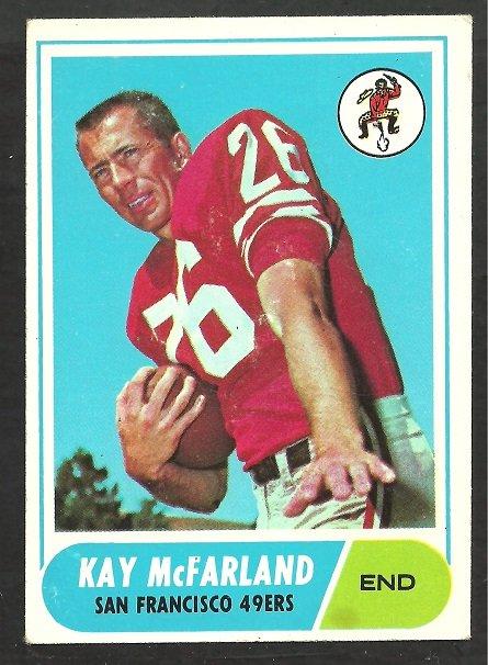 SAN FRANCISCO FORTY NINERS KAY McFARLAND 1968 TOPPS # 113 EX