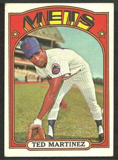NEW YORK METS TED MARTINEZ 1972 TOPPS # 544 VG/EX