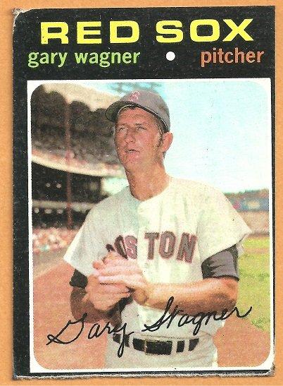 BOSTON RED SOX GARY WAGNER 1971 TOPPS # 473 G