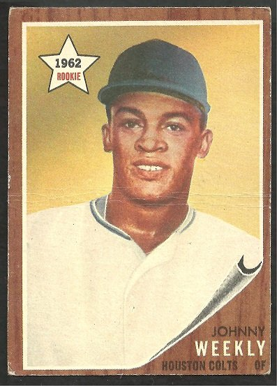 HOUSTON COLTS ASTROS JOHNNY WEEKLY 1962 TOPPS # 204 G