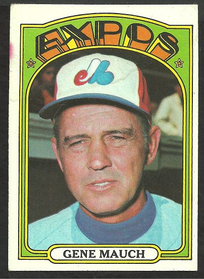 MONTREAL EXPOS GENE MAUCH 1972 TOPPS # 276 VG