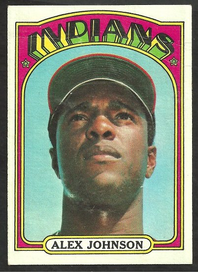 CLEVELAND INDIANS ALEX JOHNSON 1972 TOPPS # 215 VG