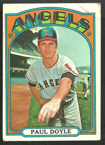 CALIFORNIA ANGELS PAUL DOYLE 1972 TOPPS # 629 G/VG