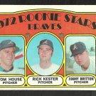 ATLANTA BRAVES ROOKIE STARS 1972 TOPPS # 351 G/VG OC TOM HOUSE