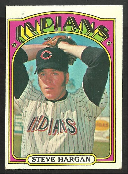 CLEVELAND INDIANS STEVE HARGAN 1972 TOPPS # 615 VG/EX