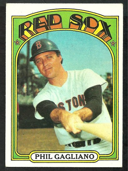 BOSTON RED SOX PHIL GAGLIANO 1972 TOPPS # 472 EX