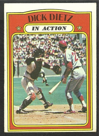 SAN FRANCISCO GIANTS DICK DIETZ I/A 1972 TOPPS # 296 VG+/EX