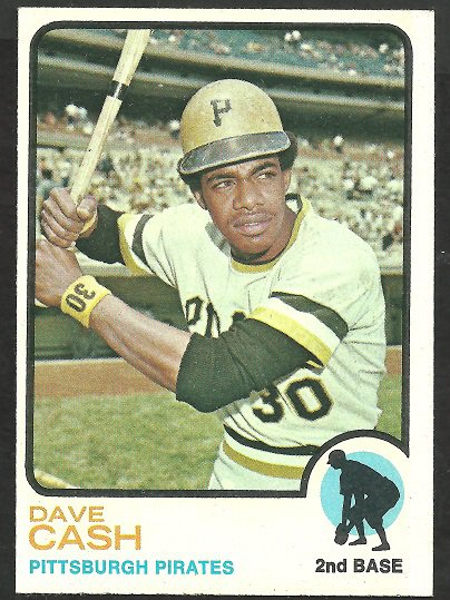 PITTSBURGH PIRATES DAVE CASH 1973 TOPPS # 397 NR MT SOC