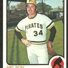 PITTSBURGH PIRATES NELSON BRILES 1973 TOPPS # 303 ex my