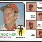 HOUSTON ASTROS LEO DUROCHER 1973 TOPPS # 624 NR MT