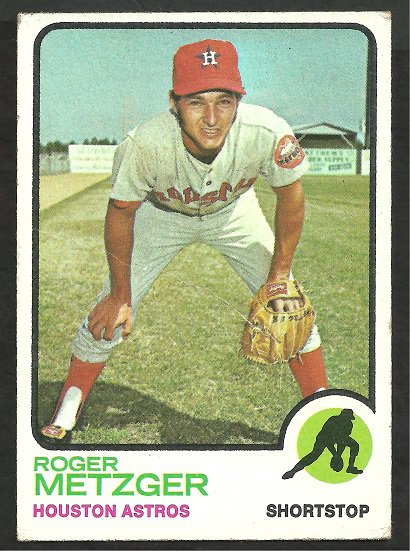 HOUSTON ASTROS ROGER METZGER 1973 TOPPS # 395 VG