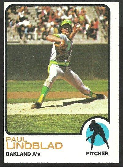 OAKLAND A�s ATHLETICS PAUL LINDBLAD 1973 TOPPS # 406 NR MT OC