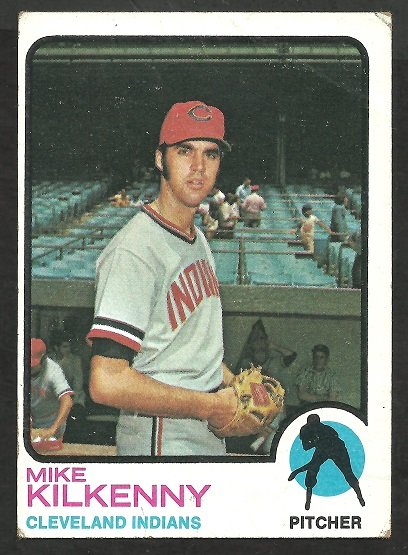 Cleveland Indians Mike Kilkenny 1973 Topps Baseball Card 551 g/vg
