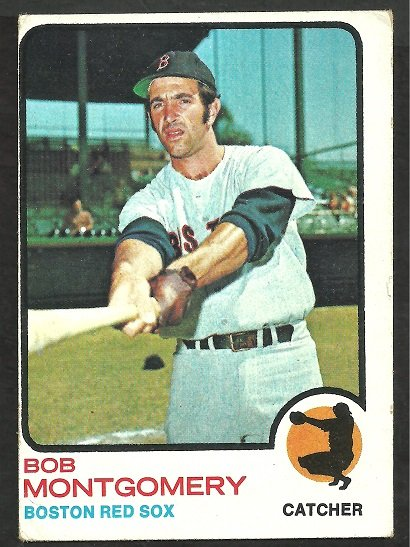 BOSTON RED SOX BOB MONTGOMERY 1973 TOPPS # 491 VG