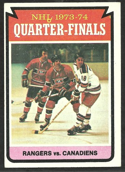 NEW YORK RANGERS vs MONTREAL CANADIENS STANLEY CUP QUARTER-FINALS 1974 TOPPS # 210 EX