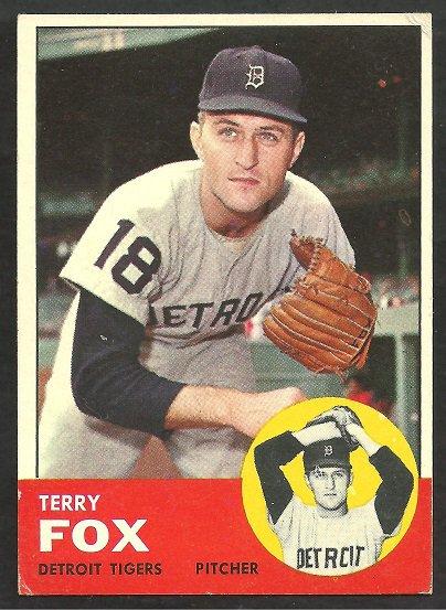 DETROIT TIGERS TERRY FOX 1963 TOPPS # 44 VG/EX