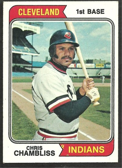 CLEVELAND INDIANS CHRIS CHAMBLISS 1974 TOPPS # 384 EX