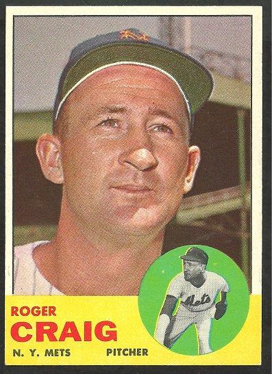NEW YORK METS ROGER CRAIG 1963 TOPPS # 197 NR MT