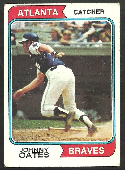 ATLANTA BRAVES JOHNNY OATES 1974 TOPPS # 183 VG/EX